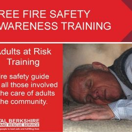 Adults at Risk – Fire Safety Briefing – 29th Nov 2017